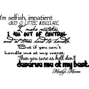 Im SelfishMarilyn Monroe Quote Wall Words Removable