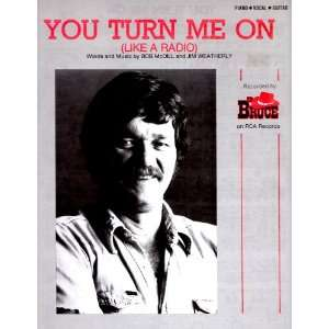 Ed Bruce.You Turn Me On, (Like A Radio).Sheet