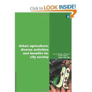 Urban Agriculture Diverse Activities and Benefits for