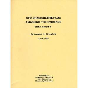 UFO Crash / Retrievals Amassing the Evidence, Status