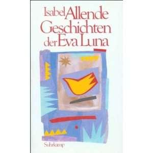 com Geschichten der Eva Luna. (9783518403037) Isabel Allende Books