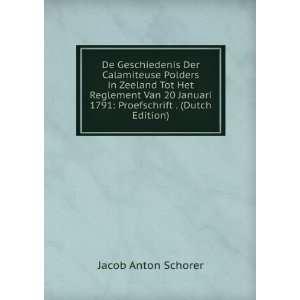 Van 20 Januari 1791: Proefschrift . (Dutch Edition): Jacob Anton