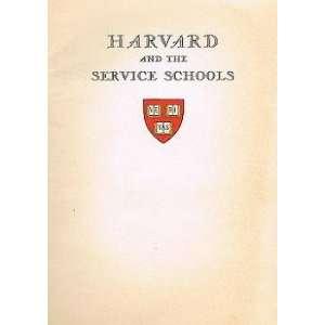 Harvard and the Service Schools Harvard University Books