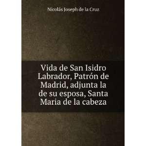 esposa, Santa Maria de la cabeza Nicolás Joseph de la Cruz Books
