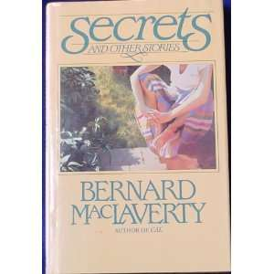 "secrets essay bernard maclaverty ← concluding your essays having discussed already what a secret implies 11 responses to ""secrets"", by bernard maclaverty."
