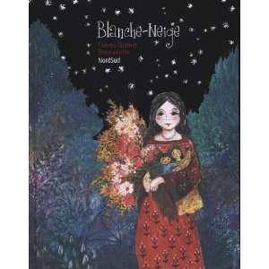: Blanche Neige (9782831100494): Jacob; Grimm, Wilhelm Grimm: Books