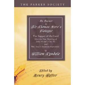 Wm. Tracys Testament Expounded (Parker Society): William Tyndale