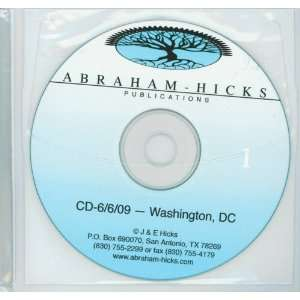com Abraham Hicks Workshop 6/6/09 Washington, DC 4 cds Abraham Hicks
