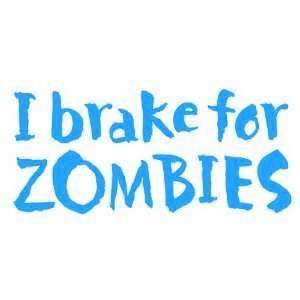 for Zombies   6 LIGHT BLUE Vinyl Decal Window Sticker by Ikon Sign