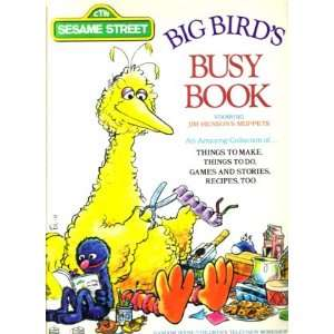 Big Birds Busy Book An Amazing Colletion Of,,,, Things To Make, Things