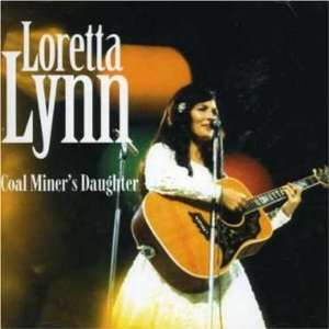 Coal Miners Daughter: Loretta Lynn: Music