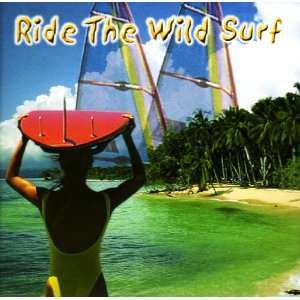 Ride The Wild Surf: Various Artists: Music