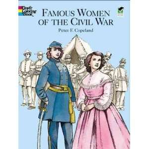 Book[ FAMOUS WOMEN OF THE CIVIL WAR COLORING BOOK ] by Copeland