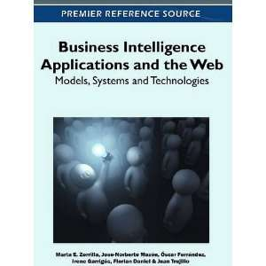 Business Intelligence Applications and the Web: Models, Systems and