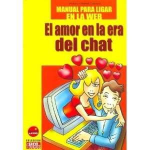 Manual Para Ligar En La Web   El Amor En La Era del Chat