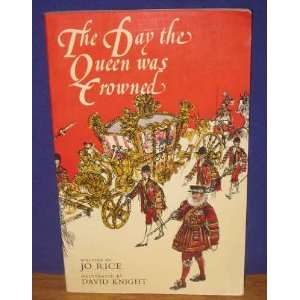Queen Was Crowned (9780437715531): Jonathan Rice, David Knight: Books