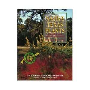 Native Texas Plants 2 Sub edition Sally Wasowski Books