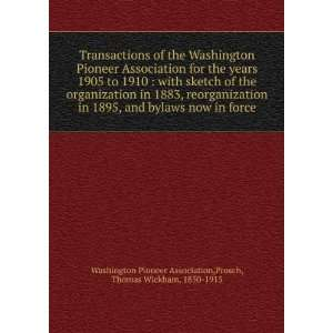 Transactions of the Washington Pioneer Association for the