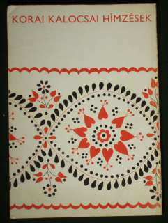 BOOK Antique Hungarian Folk Embroidery pattern Kalocsa ethnic costume