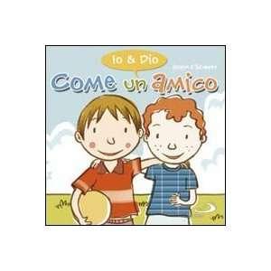 amico. Io & Dio (9788821568947) Silvia Vecchini, A. Vincenti Books