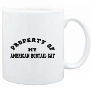 Mug White  PROPERTY OF MY American Bobtail  Cats