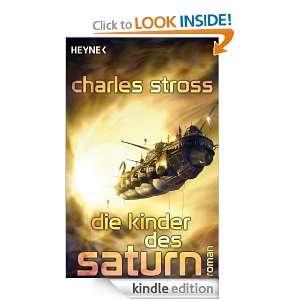 Die Kinder des Saturn Roman (German Edition) Charles Stross, Ursula