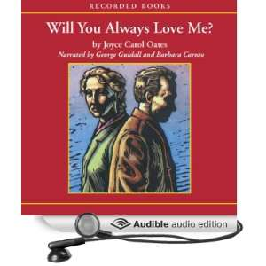 Will You Always Love Me? (Audible Audio Edition) Joyce