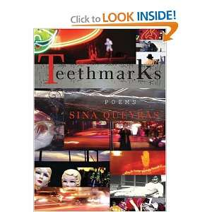 Teethmarks (9780889711938): Sina Queyras: Books