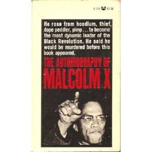 The Autobiography of Malcolm X: Malcolm X, Alex Haley: Books