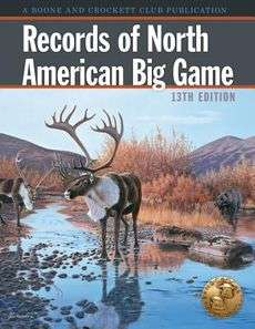 Records of North American Big Game NEW by Boone and Cro 9780940864740