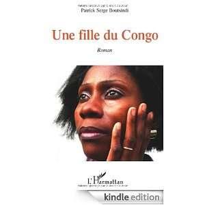 Une fille du Congo (French Edition) Patrick Serge Boutsindi
