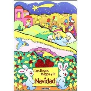 Los Reyes Magos y la Navidad (Libros de Navidad) (Spanish
