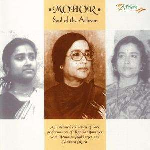 Mohor: Soul of the Ashram: Kanika Banerjee: Music
