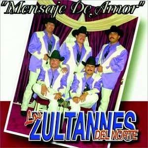 Mensaje De Amor: Zultannes Del Norte: Music
