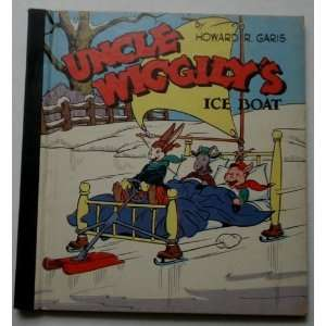Uncle Wigglys Ice Boat Howard Garis, lang Campbell Books