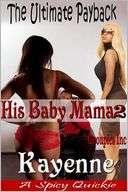 The Ultimate Payback (His Baby Mama 2): An Urban Novel