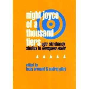 Night Joyce of a Thousand Tiers: Petr Skrabanek: Studies