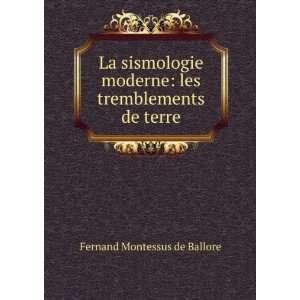 La sismologie moderne   Les tremblements de terre: Comte