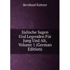Jung Und Alt, Volume 1 (German Edition): Bernhard Kuttner: Books