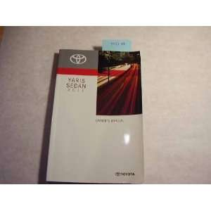 2011 Toyota Yaris Sedan Owners Manual Toyota Books