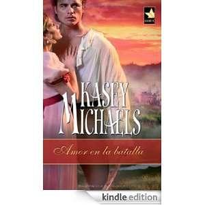 Amor en la batalla (Harlequin Mira) (Spanish Edition): KASEY MICHAELS