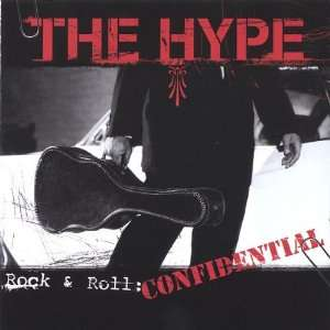 Rock & Roll Confidential Hype Music