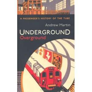 Underground, Overground [Hardcover] Andrew Martin Books