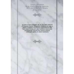 bronzi, medaglie, gioie, & altre memorie Vincenzo, b. ca. 1500