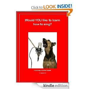 114085399 amazoncom would you like to learn how to sing ebook c  Singing Lessons In Little Rock Ar