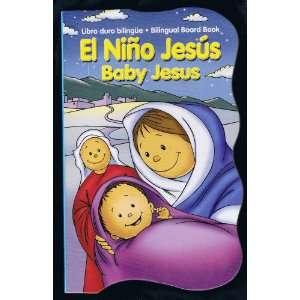 NINO JESUS BABY JESUS: LIBRO DURO BILINGUE BILINGUAL BOARD BOOK