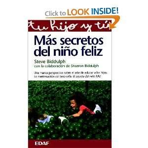Mas Secretos Del Nino Feliz (9788441406841) Steve Biddulph Books