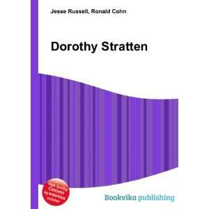 Dorothy Stratten: Ronald Cohn Jesse Russell: Books