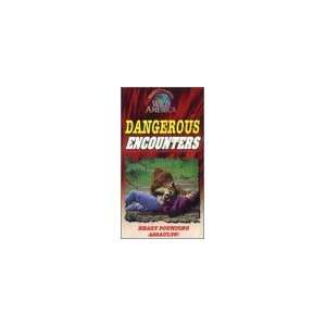 Dangerous Encounters (Marty Stouffers Wild America) [VHS