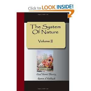 System Of Nature Volume II (9781595477811): Paul Henri Thierry: Books